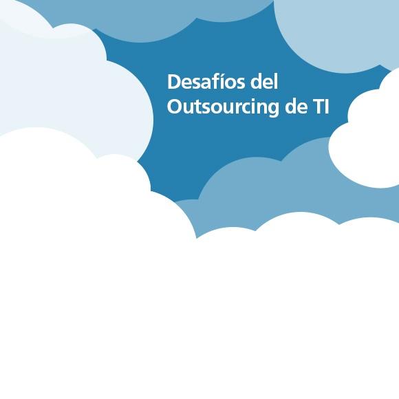Desafíos del Outsourcing de TI